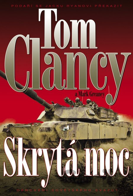 Kniha Skrytá moc (Clancy Tom, Greaney Mark) - Tom Clancy, Mark Greaney