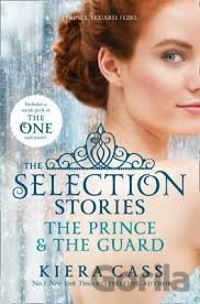 Kniha The Selection Stories: The Prince and The Gua... (Kiera Cass) - Kiera Cass