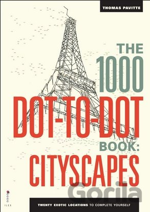 Kniha The 1000 Dot-to-Dot Book: Cityscapes - Thomas Pavitte
