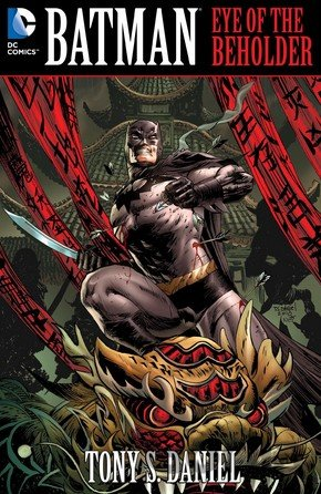 Kniha Batman: Eye of the Beholder  (Andy Clarke, Tony Daniel) - Tony S. Daniel