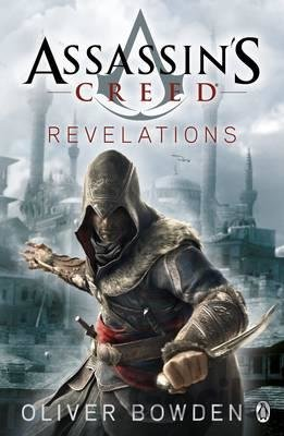 Kniha Assassin's Creed: Revelations - Oliver Bowden
