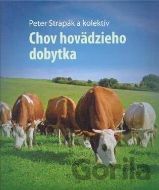 Kniha  Chov hovädzieho dobytka (Peter Strapák)  SK (Peter Strapák ... 28c95bd7db5