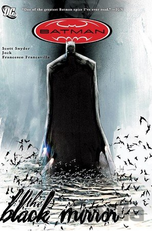 Kniha Batman: The Black Mirror - Scott Snyder