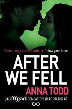 Kniha After We Fell: Anna Todd - Anna Todd