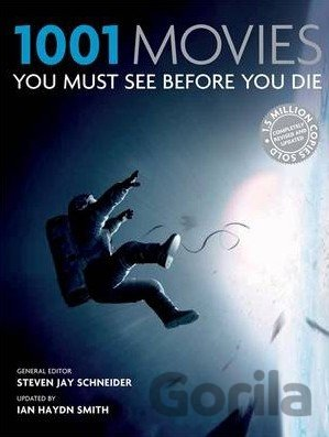 Kniha 1001: Movies You Must See Before You Die: Steven Jay Schneider - Steven Jay Schneider