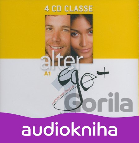 Audiokniha Alter Ego + 1: CD - Annie Berthet, Emmanuelle Daill,