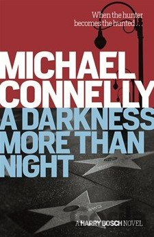 Kniha A Darkness More Than Night (Terry Mccaleb 2) (Michael Connelly) - Michael Connelly