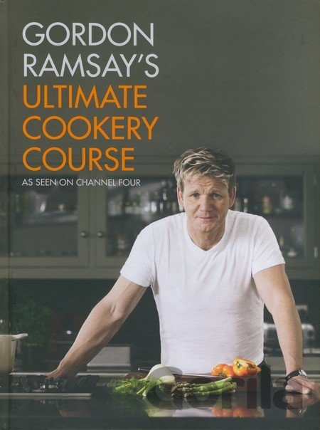 Kniha Gordon Ramsay's Ultimate Cookery Course (Gordon Ramsay) - Gordon Ramsay