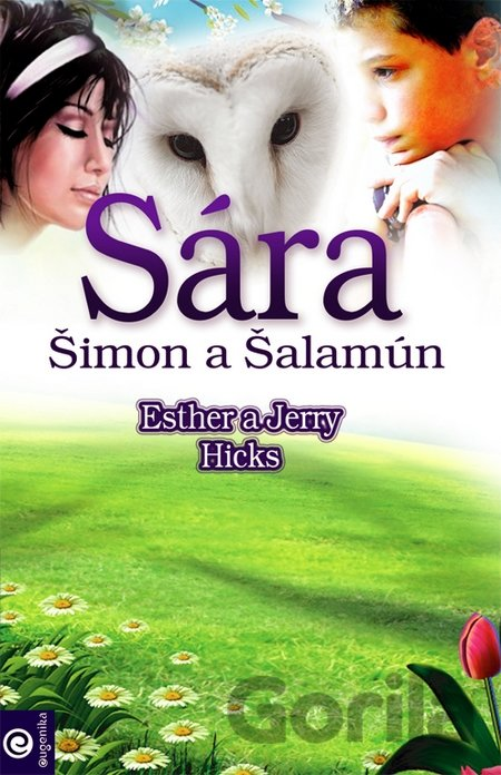 Kniha Sára, Šimon a Šalamún - Esther Hicks, Jerry Hicks