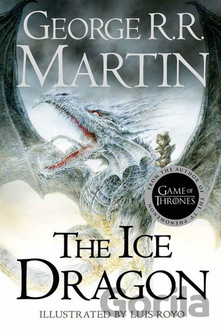 Kniha The Ice Dragon: George R. R. Martin - George R.R. Martin