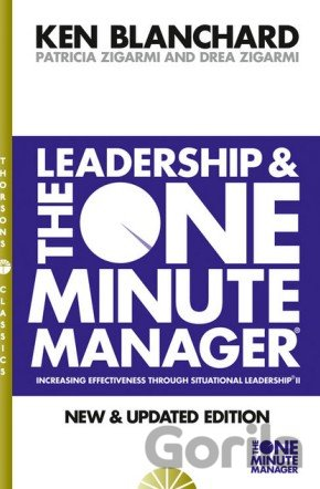 Kniha Leadership and the One Minute Manager (Kenneth H. Blanchard) (Paperback) - Kenneth Blanchard, Patricia Zigarmi, Drea Zigarmi