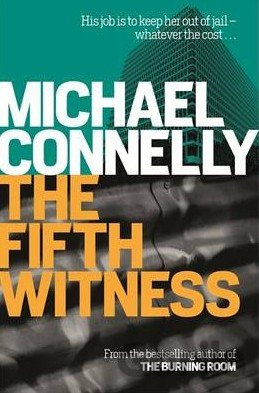Kniha The Fifth Witness - Michael Connelly