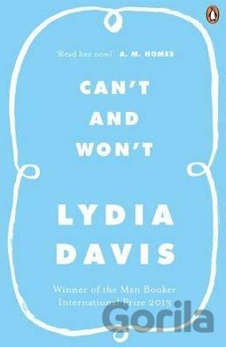 Kniha Can't and Won't - Lydia Davis