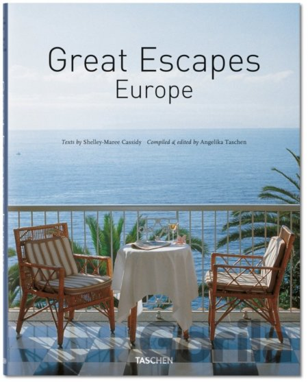 Kniha Great Escapes Europe: Revised Edition: Taschen - Angelika Taschen, Shelley-Maree Cassidy