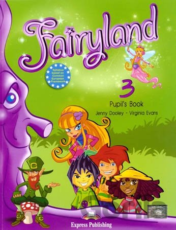 Kniha Fairyland 3: Pupil's Book - Jenny Dooley, Virginia Evans