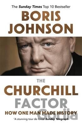 Kniha The Churchill Factor - Boris Johnson