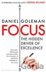 Kniha Focus - The Hidden Driver of Excellence (Daniel Goleman) - Daniel Goleman