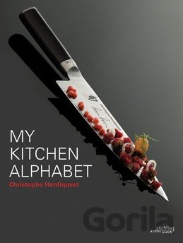 Kniha My Kitchen Alphabet - Christophe Hardiquest