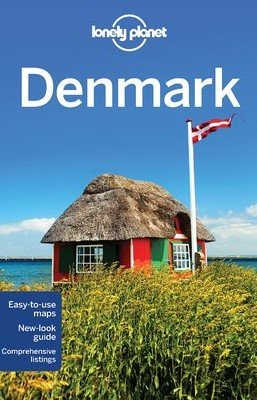 Kniha Lonely Planet Denmark (Travel Guide) (Paperba... (Lonely Planet, Carolyn Bain, C - Carolyn Bain, Cristian Bonetto