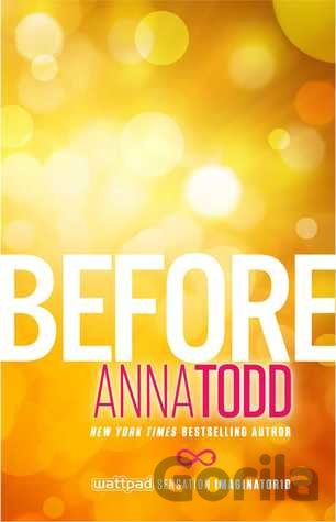 Kniha Before (The After Series) (Anna Todd) (Paperback) - Anna Todd