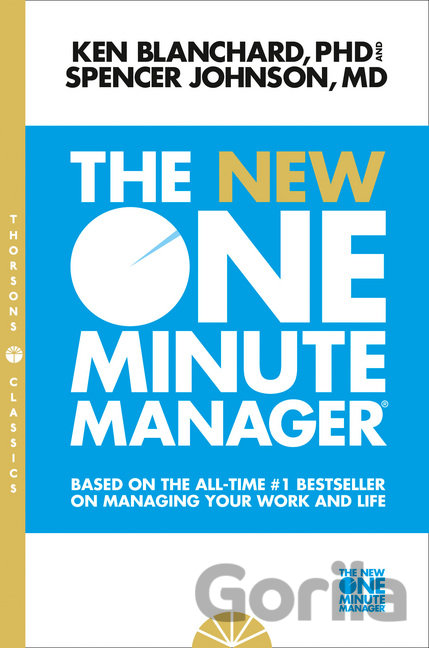 Kniha The New One Minute Manager (The One Minute Ma... (Kenneth Blanchard, Spencer Joh - Kenneth Blanchard