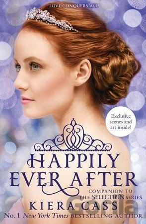 Kniha Happily Ever After (The Selection series) (Pa... (Kiera Cass) - Kiera Cass