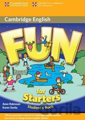 Kniha Fun for Starters - Student's Book - Anne Robinson, Karen Saxby