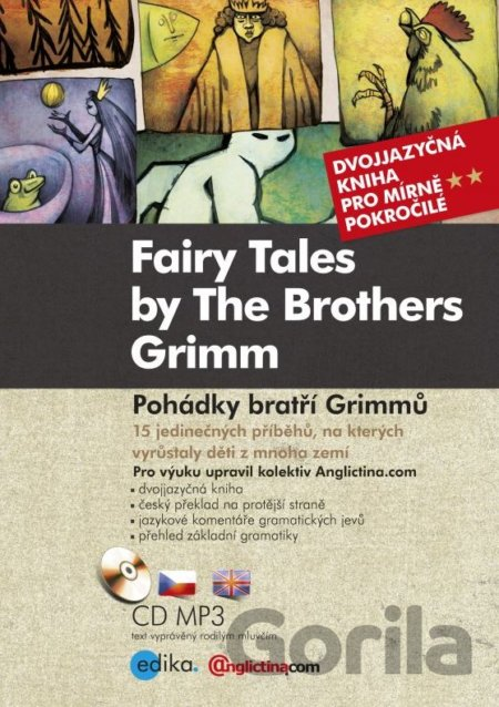 Kniha Pohádky bratří Grimmů - Fairy Tales by The Brothers Grimm (Kniha + CD audio, MP) - Jacob Grimm, Wilhelm Grimm