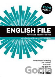 Kniha English File Third Edition Advanced Teacher´s Book with Test and Assessment CD-r - Clive Oxenden