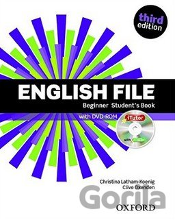 Kniha English File Third Edition Beginner Student´s Book with iTutor DVD-ROM (Christin - Clive Oxenden, Christina Latham-Koenig, Paul Seligson