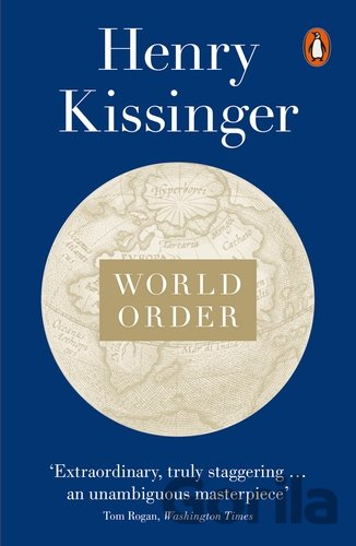 Kniha World Order: Reflections on the Character of... (Henry Kissinger) - Henry Kissinger