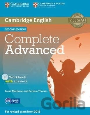 Kniha Complete Advanced - Workbook with answers - Laura Matthews and Barbara Thomas