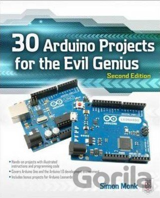 Kniha 30 Arduino Projects for the Evil Genius - Simon Monk