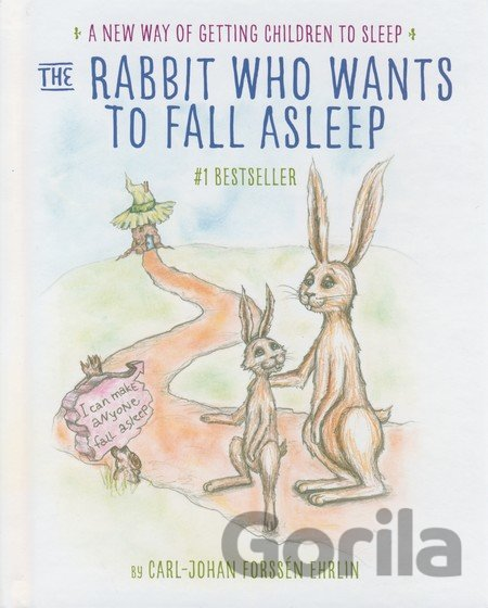 Kniha The Rabbit Who Wants to Fall Asleep - Carl-Johan Forssén Ehrlin