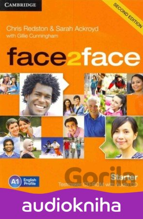 Audiokniha Face2Face: Starter -Testmaker CD-ROM and Audio CD - Chris Redston, Sarah Ackroyd, Gillie Cunningham