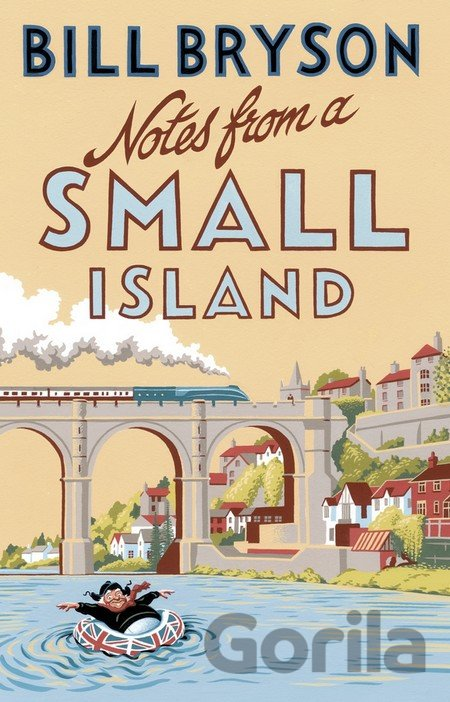 Kniha Notes From A Small Island (Bill Bryson) (Paperback) - Bill Bryson