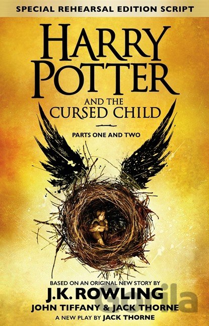 Kniha Harry Potter and the Cursed Child (Parts I & II) - J.K. Rowling, Jack Thorne, John Tiffany