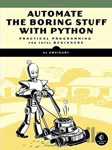 Kniha Automate the Boring Stuff with Python - Al Sweigart