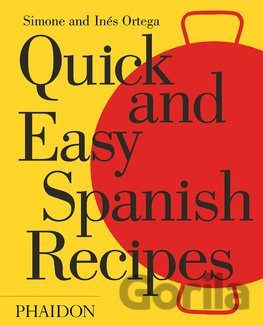 Kniha Quick and Easy Spanish Recipes - Simone Ortega, Inés Ortega