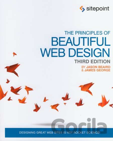 Kniha The Principles of Beautiful Web Design - Jason Beaird, James George