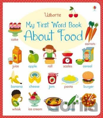 Kniha My First Word Book About Food - Caroline Young