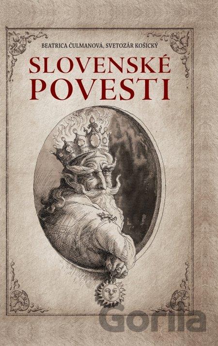 75d410117 Kniha Slovenské povesti (Čulmanová Beatrica) - Beatrica Čulmanová, Svetozár  Košický