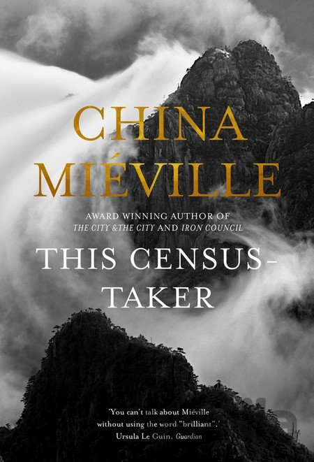 Kniha This Census-Taker - China Miéville