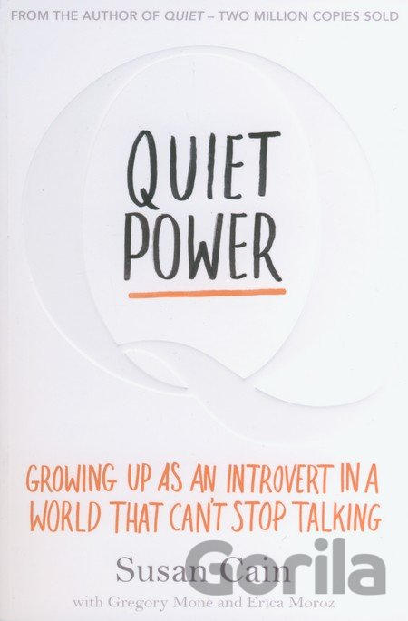 Kniha Quiet Power: Growing Up as an Introvert in a... (Growing Up as an Introvert in a - Susan Cain