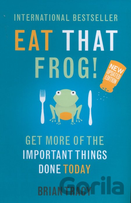 Kniha Eat That Frog! - Brian Tracy