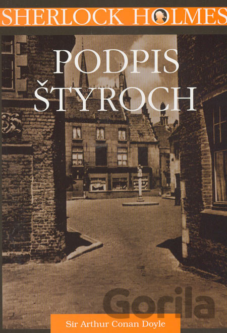 Kniha Sherlock Holmes - Podpis štyroch/The Sign of Four - Arthur Conan Doyle