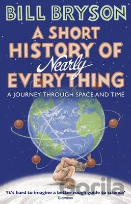 Kniha A Short History of Nearly Everything - Bill Bryson