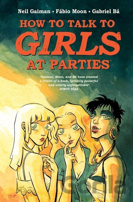Kniha How to Talk to Girls at Parties (Neil Gaiman) (Hardcover) - Neil Gaiman