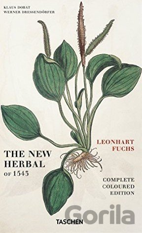 Kniha Leonhart Fuchs: The New Herbal of 1543 (Va) (... (Leonhart Fuchs) - Werner Dressendörfer