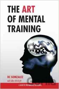 Kniha The Art of Mental Training - DC Gonzalez